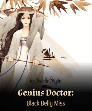 Chinese romance novels Genius Doctor Black Belly Miss
